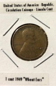 "1944 - United States of America - Republic, Circulation Coinage - Lincoln Cent, 1 cent 1949 ""Wheat Ear"